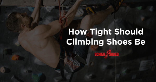 how tight should climbing shoes be